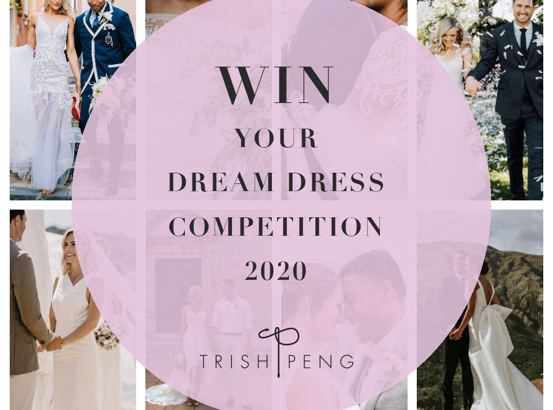 Win your dream dress 2020 with Trish Peng